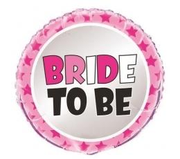 "Fooliumist õhupall ""Bride to be"" (45 cm)"